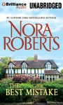 The Best Mistake: A Selection from Love Comes Along - Nora Roberts