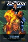 Ultimate Fantastic Four: Lo fantástico (Marvel Deluxe Ultimate Fantastic Four #1) - Brian Michael Bendis, Mark Millar, Warren Ellis, Adam Kubert