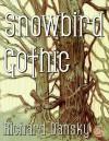 Snowbird Gothic - Richard Dansky