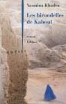 Les hirondelles de Kaboul (French Edition) - Yasmina Khadra