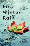 First Winter Rain: Selected Tanka from 2006-2010 - Denis M. Garrison
