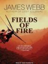 Fields of Fire - James Webb, Sean Runnette