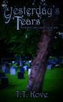Yesterday's Tears - T.T. Kove