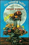 The Celestial Buffet: And Other Morsels of Murder - Susan Dunlap