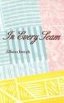 In Every Seam - Allison Joseph