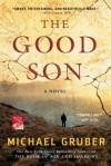 The Good Son: A Novel - Michael Gruber