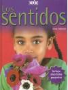 Los Sentidos/ the Senses (Spanish Edition) - Jinny Johnson