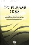 To Please God - Dennis Allen