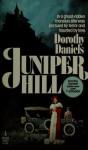 Juniper Hill - Dorothy Daniels