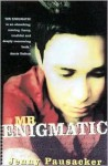 Mr Enigmatic - Jenny Pausacker