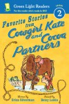 Favorite Stories from Cowgirl Kate and Cocoa Partners - Erica Silverman, Betsy Lewin