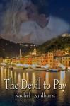 The Devil to Pay - Rachel Lyndhurst