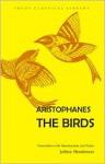 The Birds - Aristophanes, Jeffrey Henderson