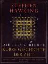 Die illustrierte kurze Geschichte der Zeit - Stephen Hawking