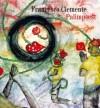Francesco Clemente: Palimpsest - Gregory Corso, Robert Creeley, Alan Ginsberg, Peter Handke, Francesco Clemente