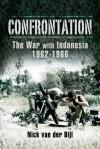 Confrontation the War with Indonesia 1962 1966 - Nick Van Der Bijl