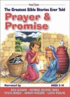 Prayer & Promises: The Greatest Bible Stories Ever Told (Word & Song, the Greatest Bible Stories Ever Told) - Stephen Elkins