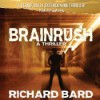 Brainrush - Richard Bard