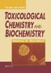 Toxicological Chemistry and Biochemistry - Stanley E. Manahan