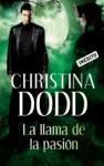 La llama de la pasión (La llamada de la oscuridad, #4) - Christina Dodd