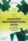Essential Mathematical Skills: For Engineering, Science and Applied Mathematics - Steven Ian Barry, Stephen Davis