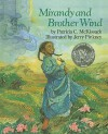 Mirandy and Brother Wind - Patricia C. McKissack
