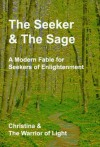 The Seeker and The Sage - The Warrior of Light, CHRISTINA