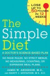 The Simple Diet: A Doctor's Science-Based Plan - James Anderson, Nancy J. Gustafson