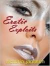 Erotic Exploits - Victoria Janssen