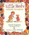 Little Red's Autumn Adventure - Sarah Ferguson, Sam Williams