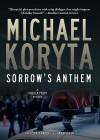 Sorrow's Anthem - Scott Brick, Michael Koryta
