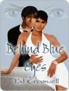 Behind Blue Eyes - Pat Cromwell