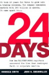 24 Days: How Two Wall Street Journal Reporters Uncovered the Lies that Destroyed Faith in Corporate America - Rebecca Smith, John R. Emshwiller