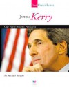 John Kerry: Our Forty-Fourth President - Michael Burgan