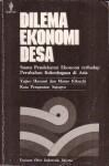 Dilema Ekonomi Desa: Suatu Pendekatan Ekonomi terhadap Perubahan Kelembagaan di Asia - Yujiro Hayami, Masao Kikuchi, Sajogyo