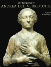 The Sculptures of Andrea del Verrocchio - Andrew Butterfield