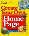 Create Your Own Home Page for Macintosh With Disk - Tonya Engst, Adam Engst, Adam C. Engst