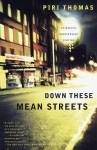 Down These Mean Streets - Piri Thomas