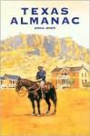 TEXAS ALMANAC 2004-2005-P - Dallas Morning News, Elizabeth Cruce Alvarez, Robert Plocheck
