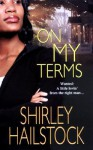 On My Terms - Shirley Hailstock