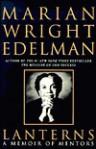 Lanterns: A Memoir of Mentors - Marian Edelman
