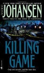 Killing Game, The: A Novel - Iris Johansen