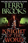A Knight of the Word - Terry Brooks, George Wilson