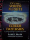 Omni's Screen Flights/Screen Fantasies: The Future According To Science Fiction Cinema - Danny Peary