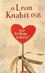 Kogo kochają kobiety? - Leon Knabit