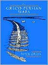The Greco-Persian Wars - Peter Green