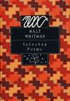 Selected Poems: Walt Whitman (Bloomsbury Poetry Classic) - Walt Whitman