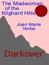 The Madwoman of the Kilghard Hills (Darkover) - Joan Marie Verba