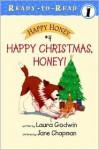 Happy Christmas, Honey! - Laura Godwin, Jane Chapman