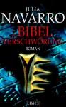 Die Bibel-Verschwörung - Julia Navarro, K. Schatzhauser